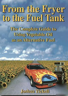 From the fryer to the fuel tank - biodiesel book