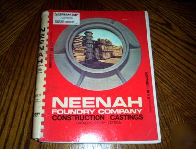 1985 Neenah Foundry Construction Castings Catalog Quot R Quot