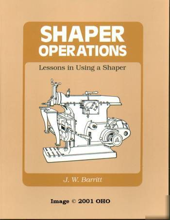 Shaper operation lessons machine shop tool